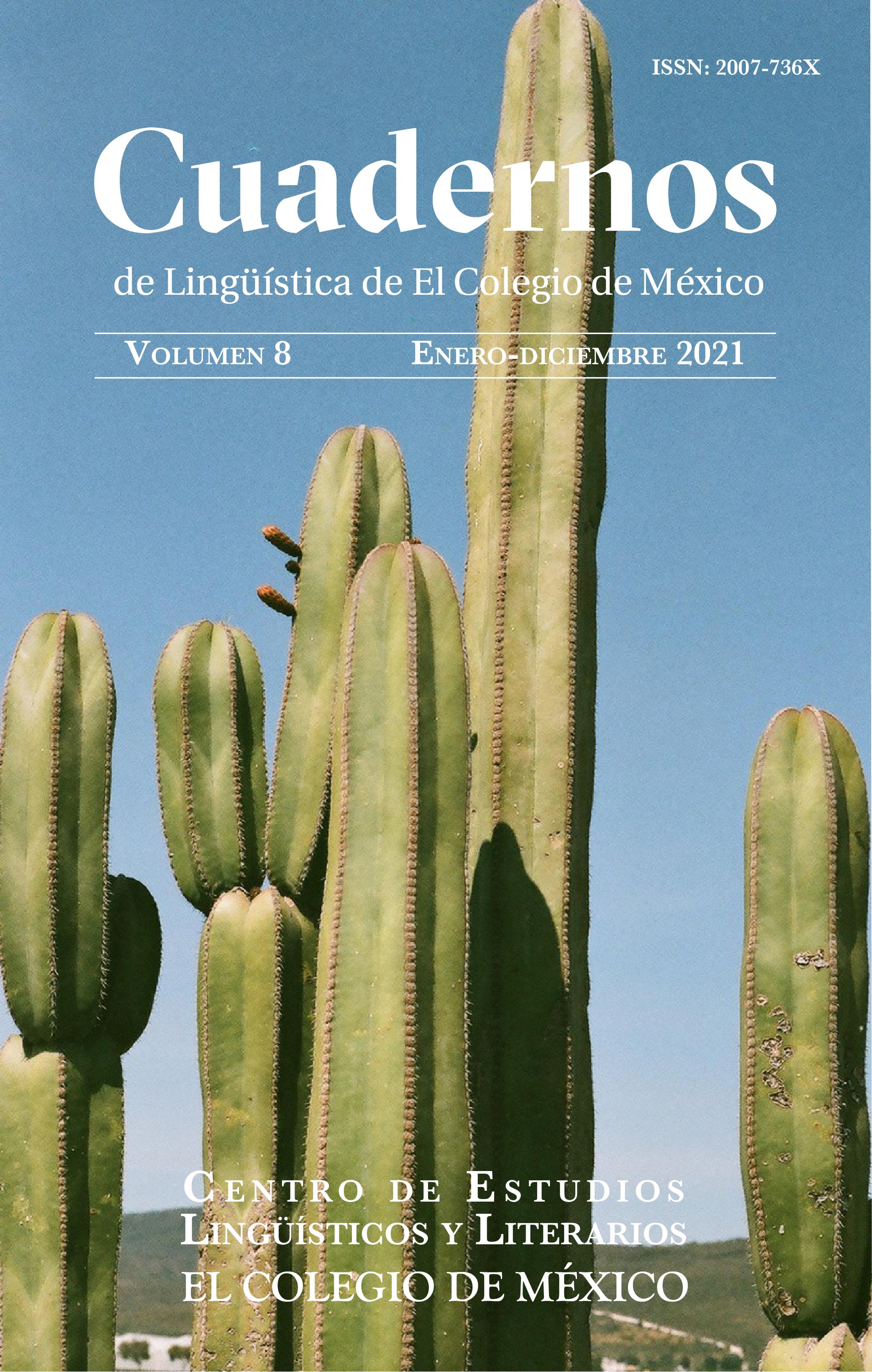 Cuadernos de Ling¨uística de El Colegio de México 8 2021